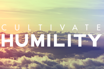 How to Cultivate Humility